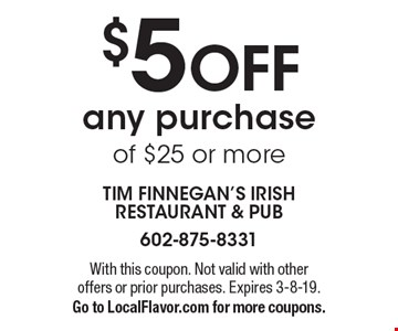 $5 OFF any purchase of $25 or more. With this coupon. Not valid with other offers or prior purchases. Expires 3-8-19. Go to LocalFlavor.com for more coupons.