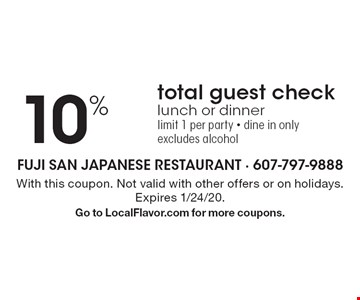 10% Off total guest check lunch or dinner limit 1 per party • dine in only excludes alcohol. With this coupon. Not valid with other offers or on holidays. Expires 1/24/20. Go to LocalFlavor.com for more coupons.