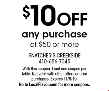 $10 OFF any purchase of $50 or more. With this coupon. Limit one coupon per table. Not valid with other offers or prior purchases. Expires 11/8/19. Go to LocalFlavor.com for more coupons.