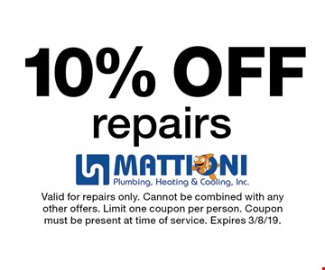 10% OFF repairs. Valid for repairs only. Cannot be combined with any other offers. Limit one coupon per person. Coupon must be present at time of service. Expires 3/8/19.