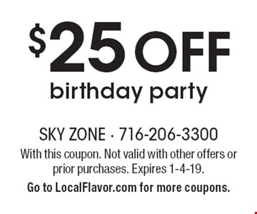 $25 off birthday party. With this coupon. Not valid with other offers or prior purchases. Expires 1-4-19. Go to LocalFlavor.com for more coupons.