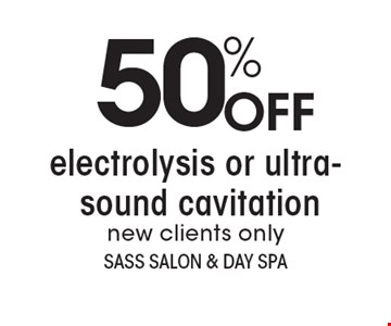 50% OFF electrolysis or ultrasound cavitation, new clients only. With this coupon. Not valid with other offers or prior services. Expires 2-3-19.Go to LocalFlavor.com for more coupons.