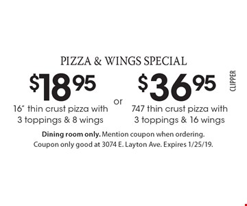 Pizza & Wings Special: $18.95 - 16