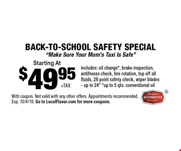 BACK-TO-SCHOOL Safety Special Starting at $49.95 +tax