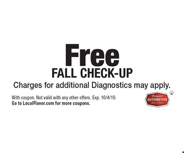 Free TIRE PRESSURE CHECK & AIR FILL UP. With coupon. Not valid with any other offers. Appointments recommended. Exp. 10/4/19. Go to LocalFlavor.com for more coupons.