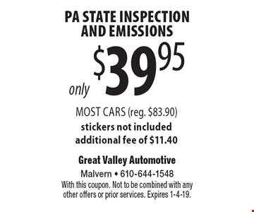 only $39.95 PA State Inspection And Emissions Most Cars (reg. $83.90) stickers not included additional fee of $11.40. With this coupon. Not to be combined with any other offers or prior services. Expires 1-4-19.
