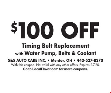 $100 OFF Timing Belt Replacement with Water Pump, Belts & Coolant. With this coupon. Not valid with any other offers. Expires 2-7-20.Go to LocalFlavor.com for more coupons.