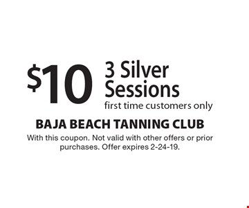 $10 3 Silver Sessionsfirst time customers only . With this coupon. Not valid with other offers or prior purchases. Offer expires 2-24-19.