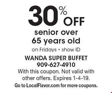 30% off senior over 65 years old on Fridays - show ID. With this coupon. Not valid with other offers. Expires 1-4-19. Go to LocalFlavor.com for more coupons.