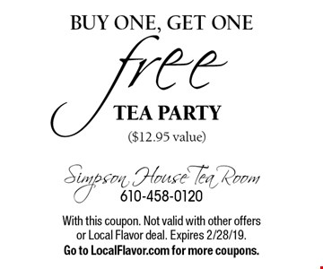 Buy one, get one free tea party ($12.95 value). With this coupon. Not valid with other offers or Local Flavor deal. Expires 2/28/19. Go to LocalFlavor.com for more coupons.
