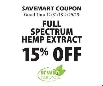 15% off Full SpectrumHemp Extract. SAVEMART COUPONGood Thru 12/31/18-2/25/19