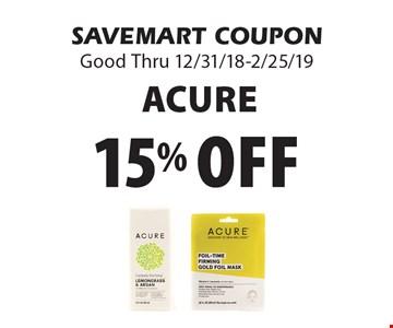 15% off Acure. SAVEMART COUPONGood Thru 12/31/18-2/25/19