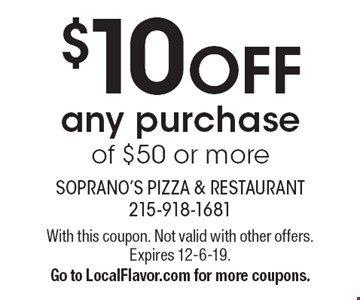 $10 OFF any purchase of $50 or more. With this coupon. Not valid with other offers.Expires 12-6-19. Go to LocalFlavor.com for more coupons.