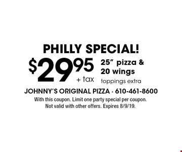 Philly SPECIAL! $29.95 + tax 25