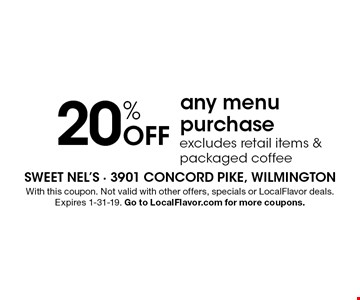 20% Off any menu purchase. Excludes retail items & packaged coffee. With this coupon. Not valid with other offers, specials or LocalFlavor deals. Expires 1-31-19. Go to LocalFlavor.com for more coupons.