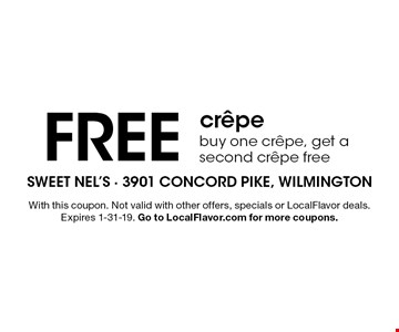 FREE crepe. Buy one crepe, get a second crepe free. With this coupon. Not valid with other offers, specials or LocalFlavor deals. Expires 1-31-19. Go to LocalFlavor.com for more coupons.
