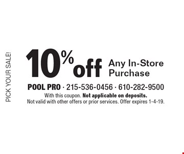 Pick Your Sale! 10% off Any In-Store Purchase. With this coupon. Not applicable on deposits. Not valid with other offers or prior services. Offer expires 1-4-19.
