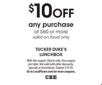 $10 OFF any purchase of $60 or morevalid on food only. With this coupon. Dine in only. One coupon per table. Not valid with other discounts, specials or promotions. Expires 2-8-19.Go to LocalFlavor.com for more coupons.