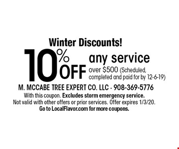 Winter Discounts! 10% Off any service over $500 (Scheduled, completed and paid for by 12-6-19). With this coupon. Excludes storm emergency service. Not valid with other offers or prior services. Offer expires 1/3/20. Go to LocalFlavor.com for more coupons.
