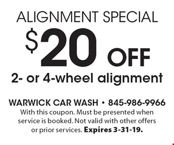 $20 off 2- or 4-wheel alignment. With this coupon. Must be presented when service is booked. Not valid with other offers or prior services. Expires 3-31-19.
