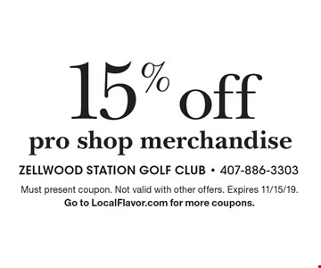 15% off pro shop merchandise. Must present coupon. Not valid with other offers. Expires 11/15/19. Go to LocalFlavor.com for more coupons.