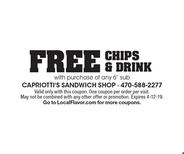 Free chips & drink with purchase of any 6