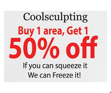 Coolsculpting Buy 1 Area, Get 1 50% Off. Conditions apply. Expires 4/25/19.