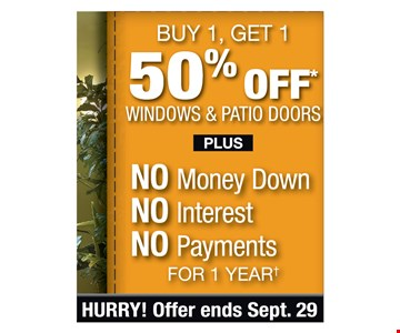 Buy 1, Get 1 50% OFF*Windows & Patio Doors .Plus NO Money Down , No Interest, NO Payments, No payments for 1 year. Offer ends 9/29/19. PROMO CODE: MARKET *For each window you buy, get the next window of equal or lesser value for 50% Off MSRP. Minimum purchase of 4 windows required. Some restrictions apply. See store for details. Not valid on prior sales/ quotes. May not be used in conjunction with other offers/discounts. Franchise/dealer participation varies. Subject to credit approval. Interest is billed during the promotional period but all interest is waived if the purchase amount is paid in full within 12 months. No promo payments due. An account activation fee of $39 may apply with the customer's first payment and is not reflected in any payment amounts shown. Financing for GreenSky consumer credit programs is provided by federally insured, federal and state chartered financial institutions without regard to race, color, religion, national origin, sex or familial status. See store for details. Franchise/dealer participation varies. Copyright 2019 StanekWindows.
