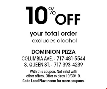 10% Off your total order excludes alcohol. With this coupon. Not valid with  other offers. Offer expires 10/30/19. Go to LocalFlavor.com for more coupons.