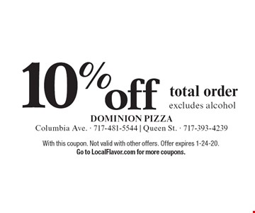 10% off total order excludes alcohol. With this coupon. Not valid with other offers. Offer expires 1-24-20. Go to LocalFlavor.com for more coupons.