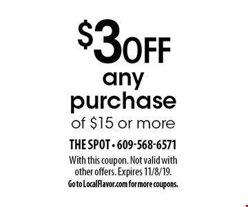 $3 off any purchase of $15 or more. With this coupon. Not valid with other offers. Expires 11/8/19. Go to LocalFlavor.com for more coupons.