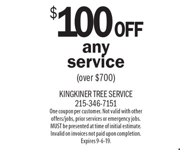 $100Off any service(over $700). One coupon per customer. Not valid with other offers/jobs, prior services or emergency jobs. MUST be presented at time of initial estimate. Invalid on invoices not paid upon completion. Expires 9-6-19.