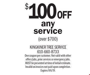 $100 Off any service (over $700). One coupon per customer. Not valid with other offers/jobs, prior services or emergency jobs. MUST be presented at time of initial estimate. Invalid on invoices not paid upon completion. Expires 9/6/19.