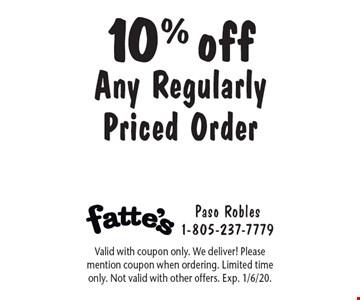 10% off Any Regularly Priced Order. Valid with coupon only. We deliver! Please mention coupon when ordering. Limited time only. Not valid with other offers. Exp. 1/6/20.