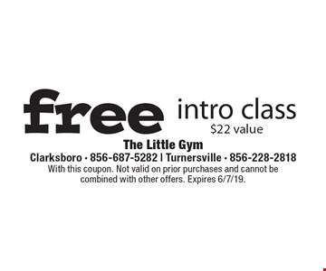 free intro class $22 value. With this coupon. Not valid on prior purchases and cannot be combined with other offers. Expires 6/7/19.
