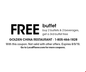 FREE buffet, buy 2 buffets & 2 beverages, get a 3rd buffet free. With this coupon. Not valid with other offers. Expires 8/9/19. Go to LocalFlavor.com for more coupons.