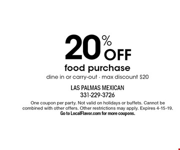 20% Off food purchase. Dine in or carry-out. Max discount $20. One coupon per party. Not valid on holidays or buffets. Cannot be combined with other offers. Other restrictions may apply. Expires 4-15-19. Go to LocalFlavor.com for more coupons.