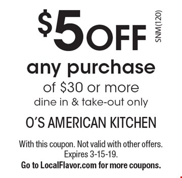 O American Kitchen | Localflavor Com O S American Kitchen 10 For 20 Worth Of Casual