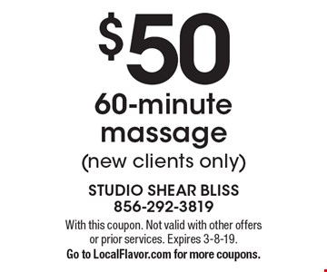 $50  60-minute massage (new clients only). With this coupon. Not valid with other offers or prior services. Expires 3-8-19.Go to LocalFlavor.com for more coupons.
