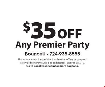 $35 Off Any Premier Party. This offer cannot be combined with other offers or coupons. Not valid for previously booked parties. Expires 5/17/19. Go to LocalFlavor.com for more coupons.