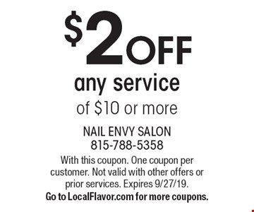 $2 OFF any service of $10 or more. With this coupon. One coupon per customer. Not valid with other offers or prior services. Expires 9/27/19. Go to LocalFlavor.com for more coupons.
