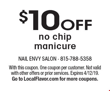 $10OFF no chipmanicure. With this coupon. One coupon per customer. Not valid with other offers or prior services. Expires 4/12/19.Go to LocalFlavor.com for more coupons.