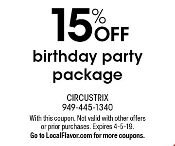 15% OFF birthday party package. With this coupon. Not valid with other offers or prior purchases. Expires 4-5-19. Go to LocalFlavor.com for more coupons.