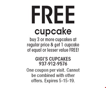 FREE cupcake. Buy 3 or more cupcakes at regular price & get 1 cupcake of equal or lesser value FREE! One coupon per visit. Cannot be combined with other offers. Expires 5-15-19.