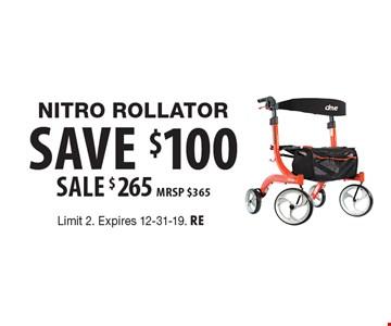 Nitro Rollator–Save $100. Sale $265. MRSP $365. Limit 2. Expires 12-31-19. RE