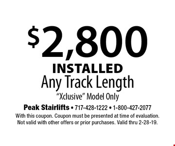 $2,800 Installed Any Track Length