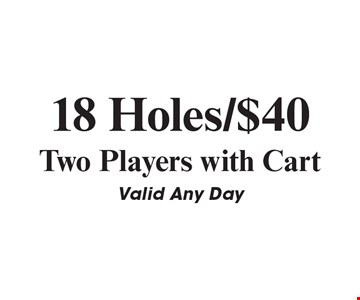 18 Holes / $40 Two Players with Cart. Valid Any Day. Expires 5-15-19. Valid at Meadowood Golf Course only. Must call for tee time. Present coupon to receive offer. Not valid with any other offer or discount. Expires May 15, 2019.