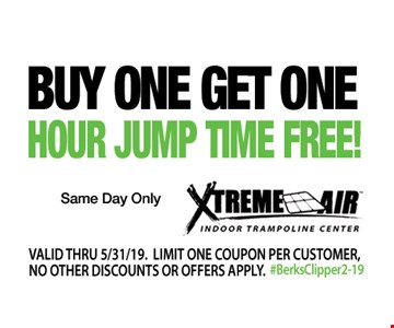 Buy one get one hour jump time free! Same day only. Valid thru 05/31/19. Limit one coupon per customer, no other discounts or offers apply.