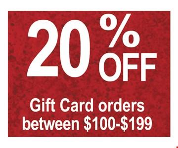 20% off gift card orders between $100-$199.