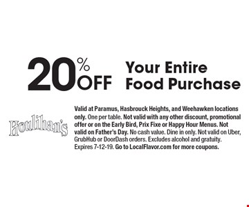 20% Off Your Entire Food Purchase. Valid at Paramus, Hasbrouck Heights, and Weehawken locations only. One per table. Not valid with any other discount, promotional offer or on the Early Bird, Prix Fixe or Happy Hour Menus. Not valid on Father's Day. No cash value. Dine in only. Not valid on Uber, GrubHub or DoorDash orders. Excludes alcohol and gratuity. Expires 7-12-19. Go to LocalFlavor.com for more coupons.